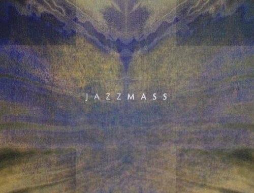 Jazz Mass, afmælistónleikar sunnudaginn 18. nóvember kl. 17